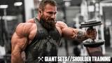 Giant Sets &amp Shoulder Training Seth Feroce