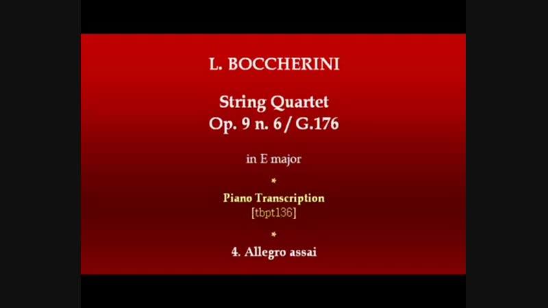 Boccherini ★ string quartet ★ opus 9 ★ no 6 ★ G 176 - 4 ★ allegro assai ★ piano transcription [tbpt136]