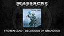 FROZEN LAND Delusions of Grandeur Official Single