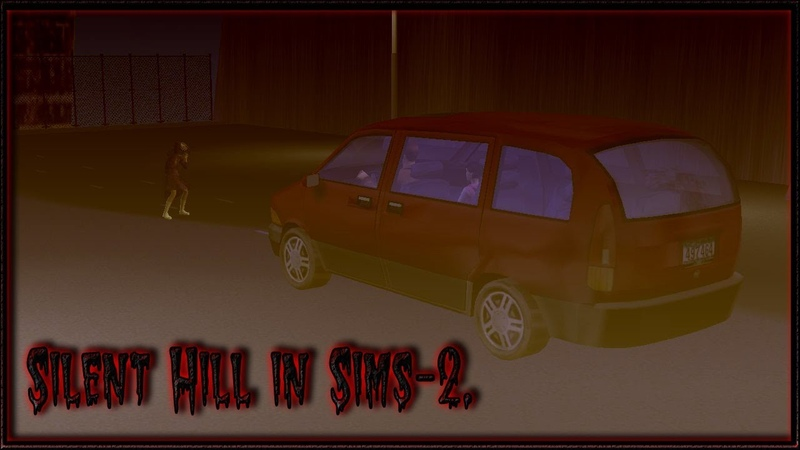 Silent Hill in Sims 2 intro.