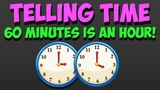 How to Tell Time! 60 Minutes is an Hour (count by 5's)