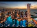 Самые популярные курорты мира- Дубай ОАЭ- Город растущий к звездам