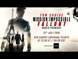 Mission Impossible - Fallout Red Carpet Coverage LIVE from the Premiere. Sponsored By Uber