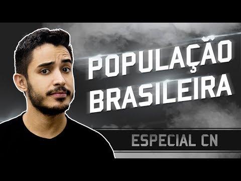 Semana Especial CN   População brasileira   Geografia   Prof. Leandro Almeida