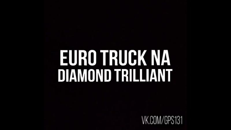 Euro Truck na diamond trilliant