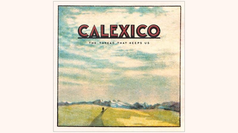 Calexico - Flores y Tamales (Official Audio)