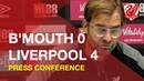 Bournemouth 0-4 Liverpool | Jurgen Klopp Press Conference