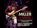 Marcus Miller - State Of Mind (A Night In Monte-Carlo @ 2010)