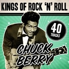Chuck Berry альбом Kings Of Rock 'N' Roll Chuck Berry