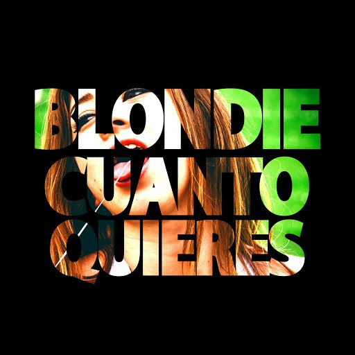Blondie альбом Cuánto quieres