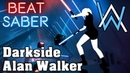 Beat Saber - Darkside - Alan Walker (custom song) | FC
