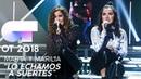 LO ECHAMOS A SUERTES - MARTA y MARILIA | Gala 4 | OT 2018