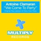 Antoine Clamaran альбом We Come To Party