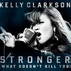 Kelly Clarkson альбом Stronger (What Doesn't Kill You)