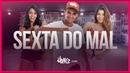 Sexta do mal Mc Zaac FitDance TV Coreografia Dance Video