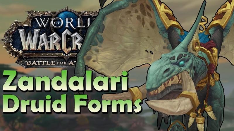 Zandalari Troll Druid Forms In Game Preview Battle for Azeroth