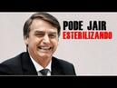 BOLSONARO EUGENISTA SEGUE A AGENDA 2030 DA ONU