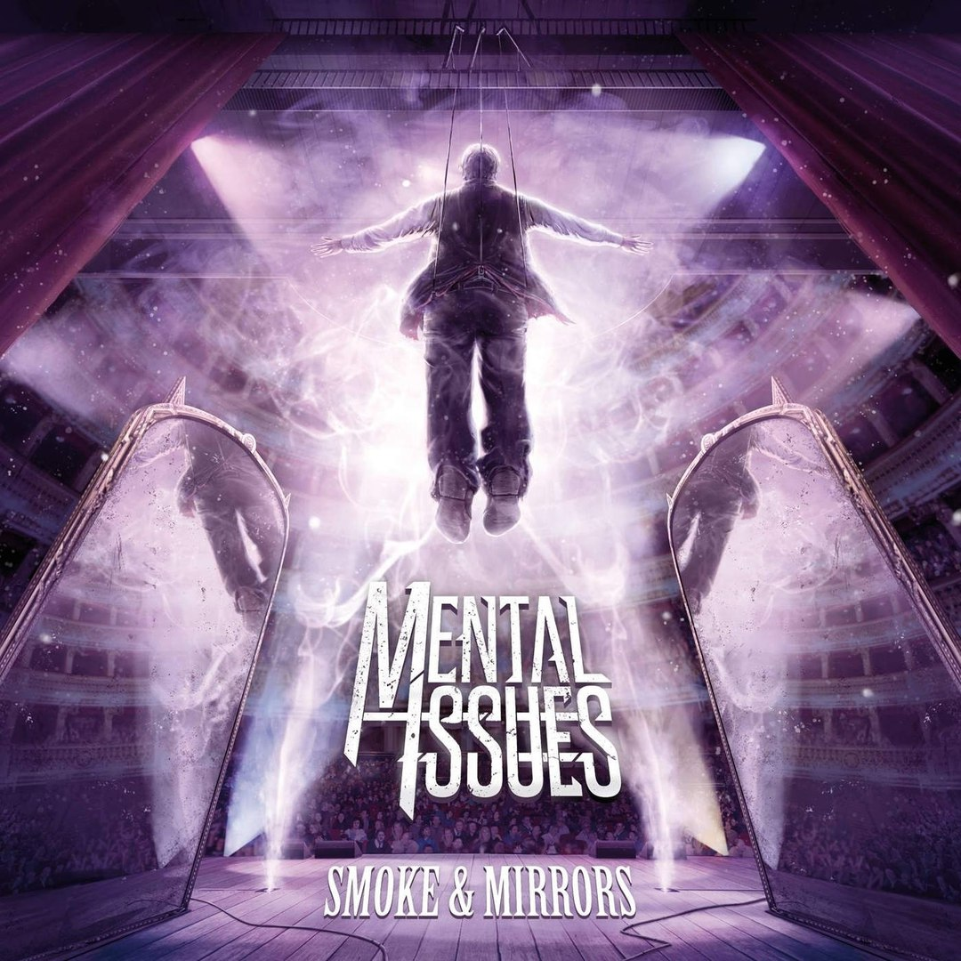 Mental Issues - Smoke And Mirrors (EP) (2015)