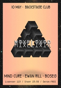 10.05 MIXELIXIR @ BACKSTAGE CLUB