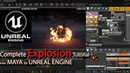 Complete Explosion Tutorial from Maya to Unreal Engine