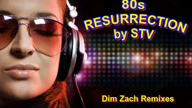 80's Resurrection Videomix (Dim Zach Remixes)