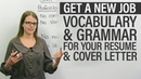 Get a new job: Vocabulary grammar for your RESUME COVER LETTER