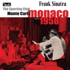 Frank Sinatra альбом Live at the Sporting Club, Monte Carlo '58