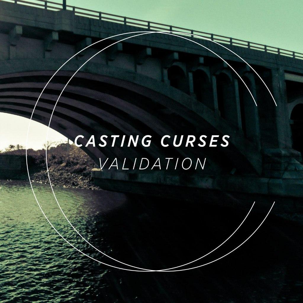 Casting Curses - Validation (2012)