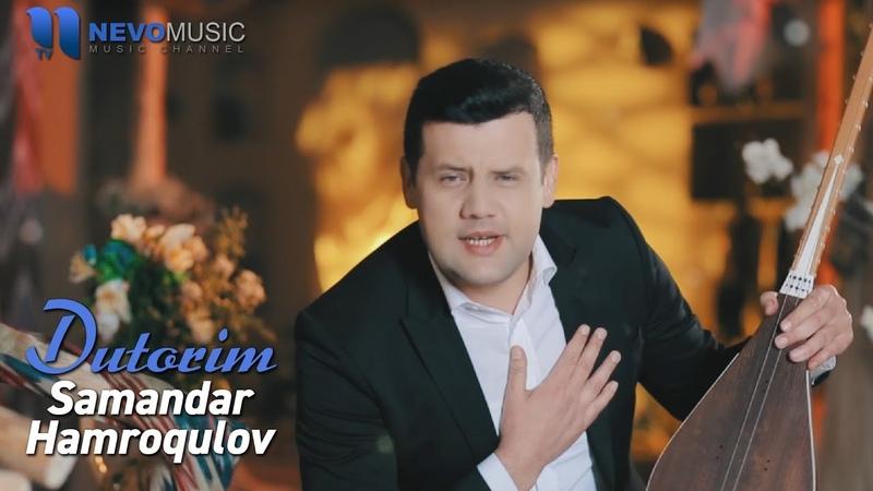 Samandar Hamroqulov - Dutorim (Navro`z 2018)