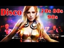 Disco Hits 70s 80s 90s Music Legends II Top Disco Songs II Golden Oldies Disco Dance Songs Megamix