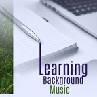 Deep Focus альбом Learning Background Music – Soft Sounds of Nature, Relaxing Music, Easy Study, Keep Focus