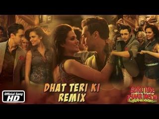 Dhat Teri Ki - Remix - Gori Tere Pyaar Mein - Imran Khan, Esha Gupta