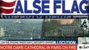 Veterans Today ► CIA-Agent ► Notre Dame war ein False-Flag-Anschlag