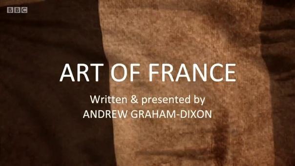 BBC.Искусство Франции/ Art Of France (2017) Британский искусствовед Эндрю Грэм-Диксон продолжает серию документальных фильмов, рассказывающих о культурном наследии разных стран мира. В новом