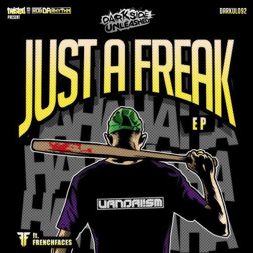 Vandalism альбом Just A Freak
