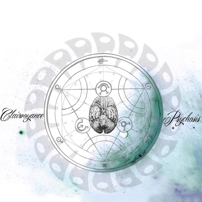 Clairvoyance - Psychosis [EP] (2012)