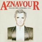 Charles Aznavour альбом charles aznavour au palais des congres 1994