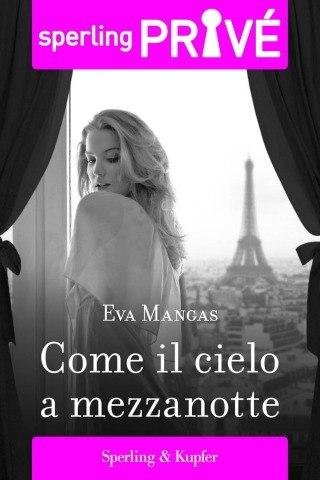 [Libro] Eva Mangas - Come il cielo a mezzanotte (2013) - ITA