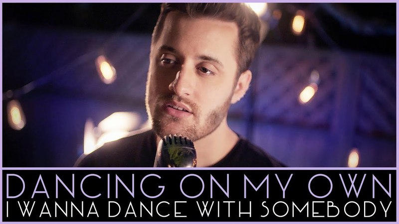 Dancing On My Own - I Wanna Dance With Somebody (Robyn- Whitney Houston Mashup) - Nick Pitera