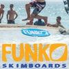 FUNKO skimboards