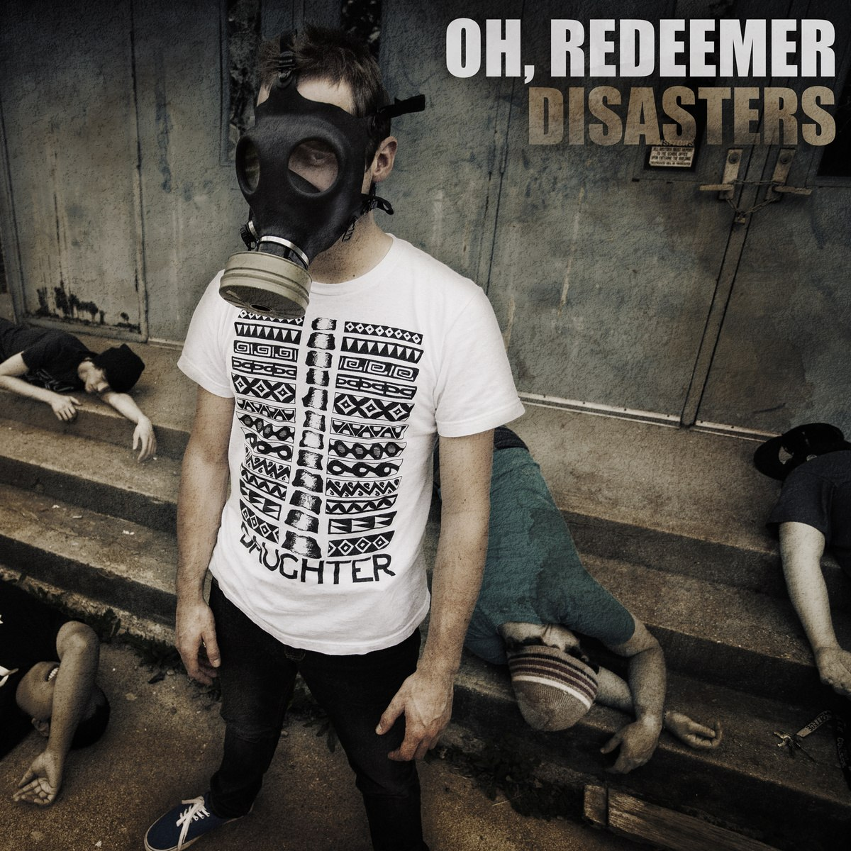 Oh, Redeemer - Disasters [EP] (2013)