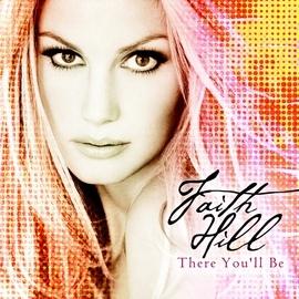 Faith Hill альбом There You'll Be