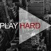 ▲ PLAY HARD ►