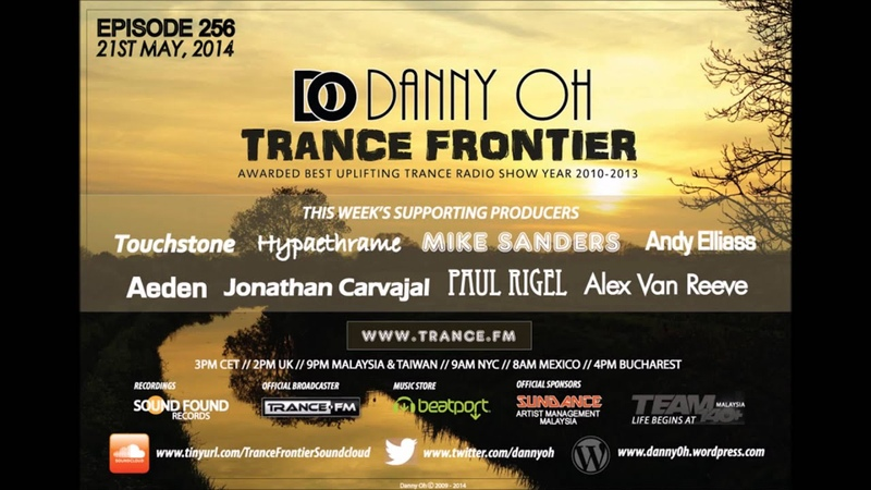 Trance Frontier Episode 256 21st May, 2014