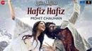 Hafiz Hafiz Laila Majnu Avinash Tiwary Tripti Dimri Mohit Chauhan