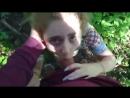 В лесу[вписка цп дп цпвлс cp wg cpvls малолетка детское подростки школьница сест