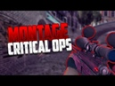 CRITICAL OPS   FRAG MOVIE
