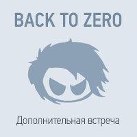 BACK TO ZERO ★ 6