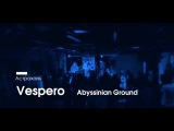 Vespero - Abyssinian Ground (live at CSBR out of Space @22.03.2015)