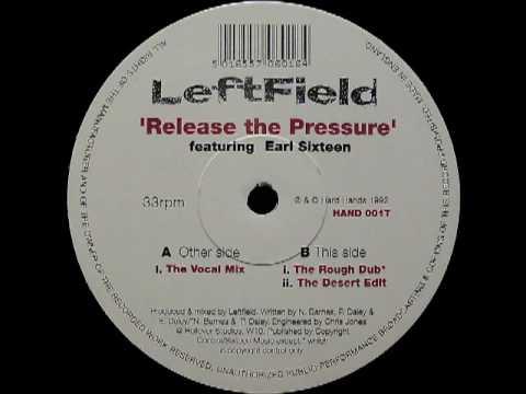 Leftfield - Release The Pressure (The Desert Edit)
